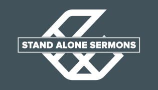 Stand Alone Sermons – Lindale