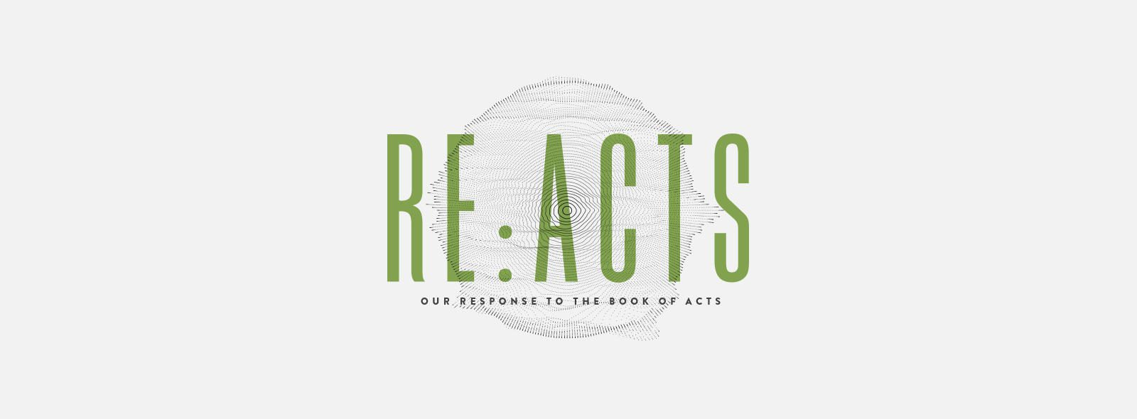 Re: Acts | Our Response to the Book of Acts – University Blvd