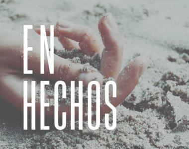 En Hechos // Nuestra incomodidad con el Evangelio