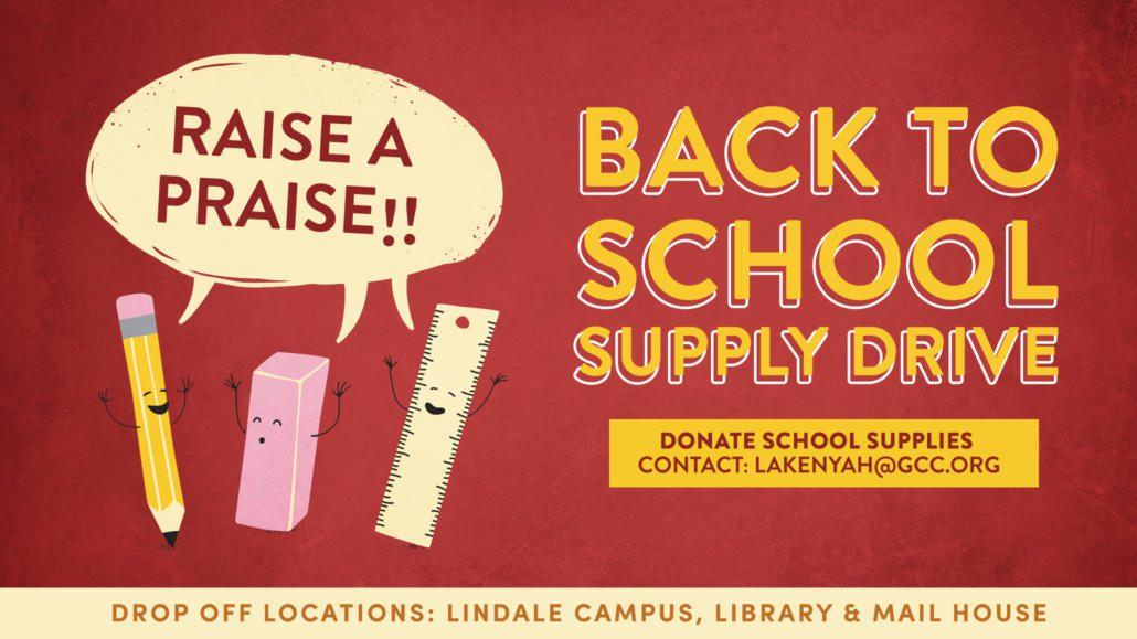 RAISE A PRAISE BACK TO SCHOOL SUPPLY DRIVE