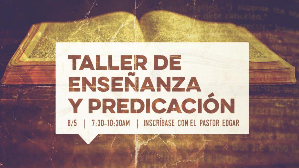 TALLER DE ENSEÑANZA Y PREDICACIÓN