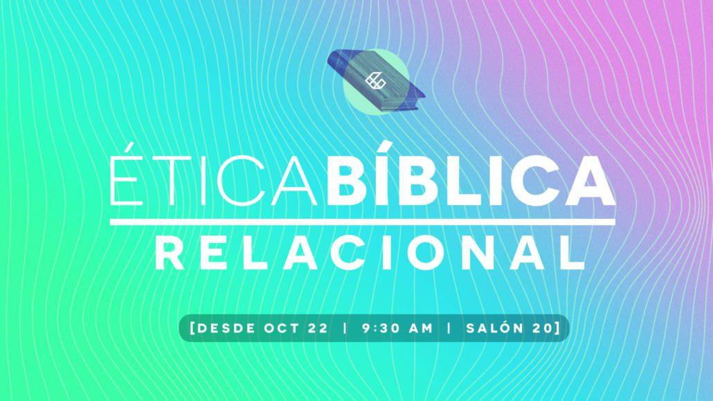 Clase Etica Biblica Relacional