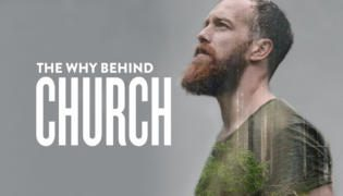 The Why Behind Church  |  Lindale