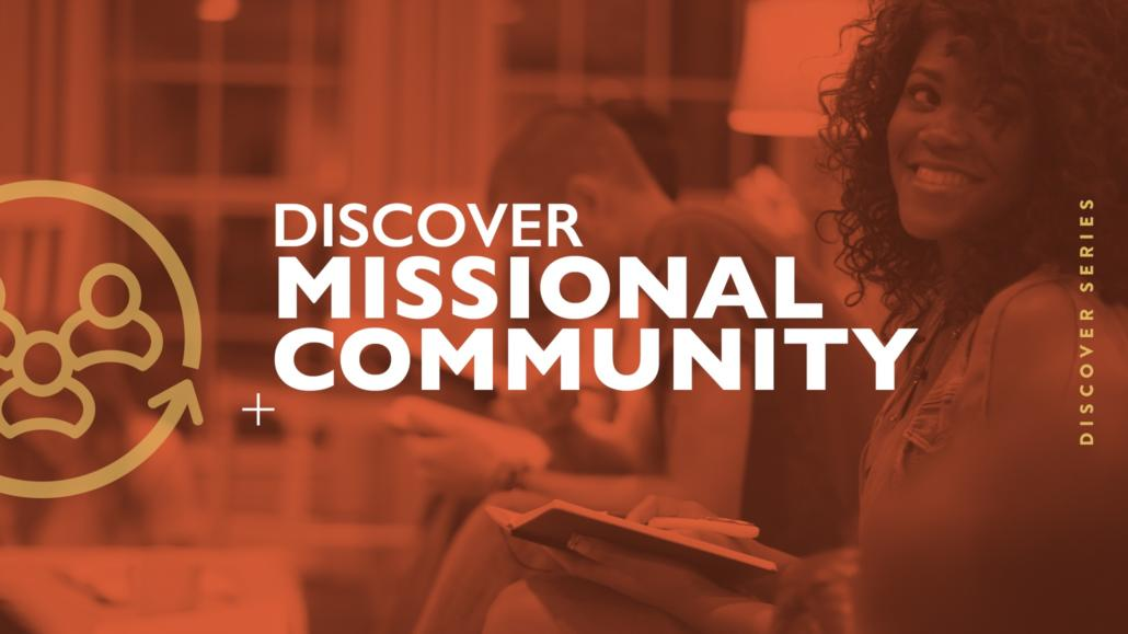 Discover Missional Community – University Boulevard