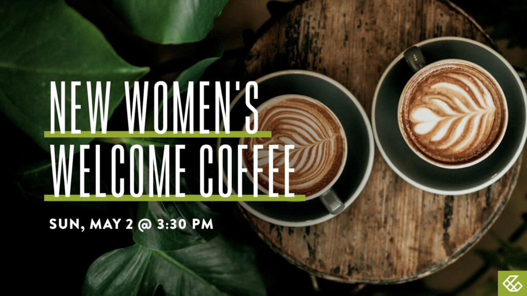 Women's Welcome Coffee – Lindale