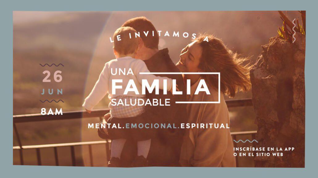 Una Familia Saludable: Mental, Emocional y Espiritual