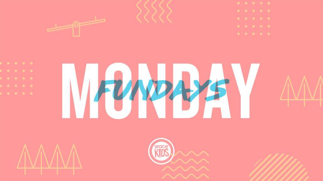 Monday Fundays