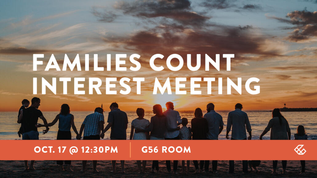 Families Count Interest Meeting – Lindale Campus