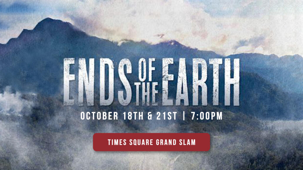 Ends of The Earth Documentary